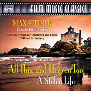 Steiner: Music for 'All This, and Heaven Too' and 'A Stolen Life' Product Image