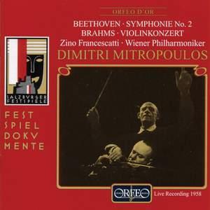 Beethoven: Symphony No. 2 & Brahms: Violin Concerto