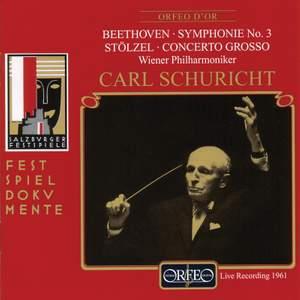 Stölzel: Concerto grosso a quattro chori & Beethoven: Symphony No. 3