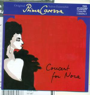Prima Carezza Original Salon-Ensemble - Concert For Nora