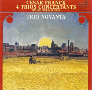 Franck: 4 Trios Concertants
