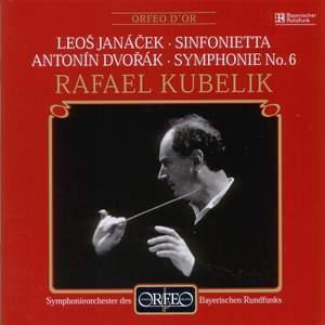 Janacek: Sinfonietta & Dvorak: Symphony No. 6