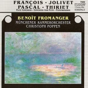 Jolivet, Pascal, François & Thiriet: Flute Concertos