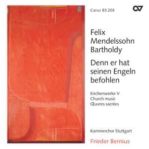 Mendelssohn Church Music V - Denn er hat seinem Engeln