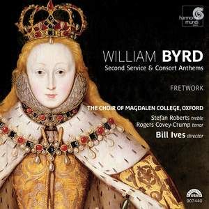 Byrd - The Second Service & Consort Anthems