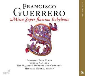 Guerrero - Missa Super flumina Babylonis