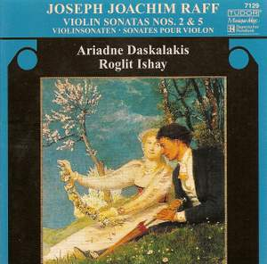 Raff: Violin Sonatas Nos. 2 & 5