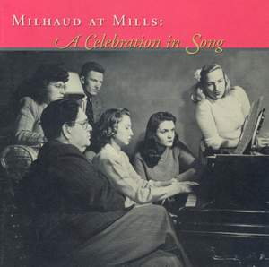 Milhaud: A Celebration In Song