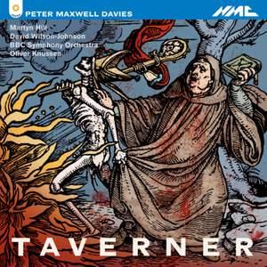 Davies, Peter Maxwell: Taverner