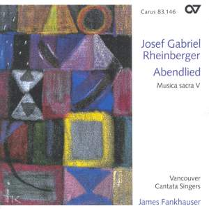Rheinberger Sacred Music V - Abendlied