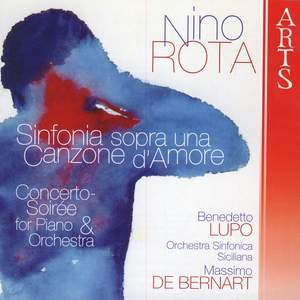Rota: Sinfonia sopra una canzone d'amore & Concerto Soirée