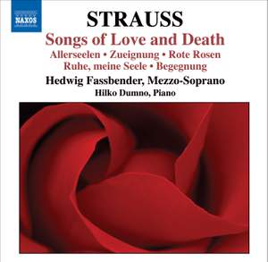 Richard Strauss - Songs of Love and Death