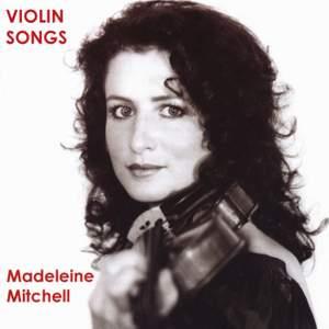 Madeleine Mitchell - Violin Songs