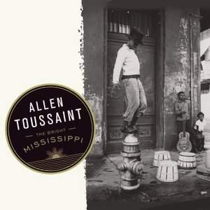 Allen Toussaint: The Bright Mississippi