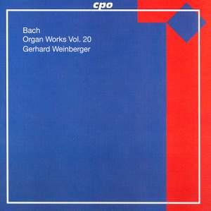 JS Bach - Organ Works Volume 20