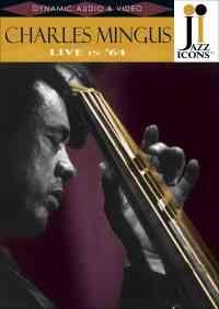 Charles Mingus Live in '64