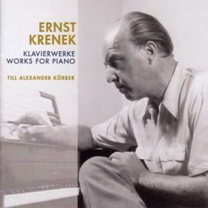 Ernst Krenek: Works For Piano
