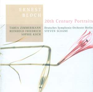 20th Century Portraits: Ernest Bloch