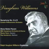 Vaughan Williams: Symphony No. 5 & Dona nobis pacem