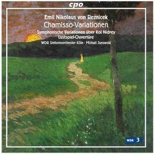 Emil Nikolaus von Reznicek: Chamisso Variations