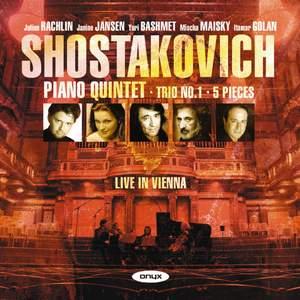 Shostakovich: Piano Quintet & Piano Trio No. 1