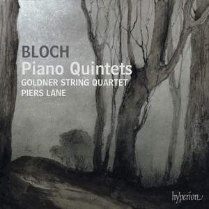 Bloch - Piano Quintets
