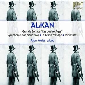 Alkan: Grande Sonate 'Les Quatre Ages', Op. 33