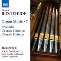 Buxtehude - Organ Music Volume 7