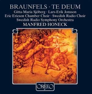 Braunfels: Te Deum, Op. 32