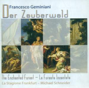 Geminiani, F: Concerto grosso Op. 7 No. 6 in B major, etc.