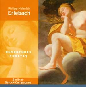 Erlebach: Overtures & Sonatas