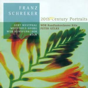 Schreker - 20th Century Portraits