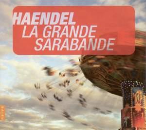 Handel: La Grande Sarabande Product Image