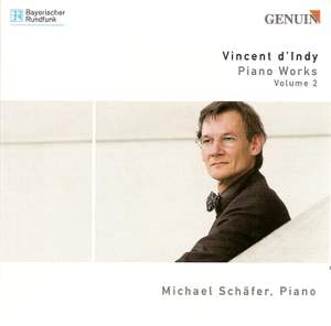 Vincent d'Indy - Piano Works Volume 2