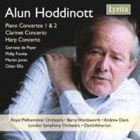 Alun Hoddinott: Piano Concertos Nos. 1 & 2 & other concertos