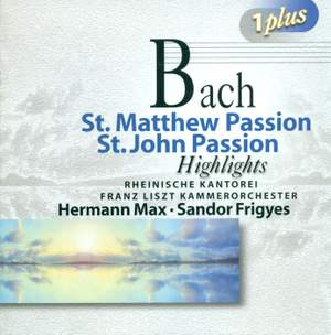 Bach, J S: St Matthew Passion (highlights), etc.