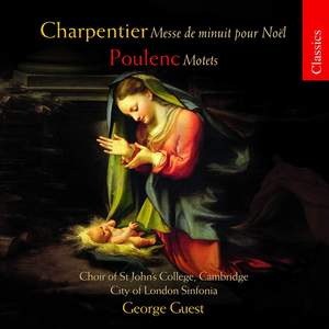 Charpentier and Poulenc: Choral Works