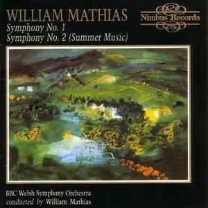 William Mathias: Symphonies Nos. 1 & 2