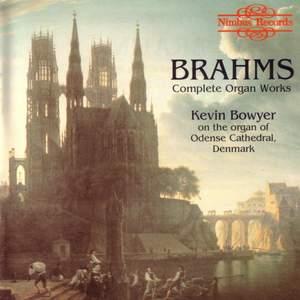 Brahms - Complete Organ Works