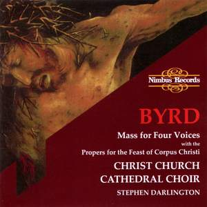 Byrd: Mass for four voices & Propers for Ascension, Pentecost & Corpus Christi Product Image