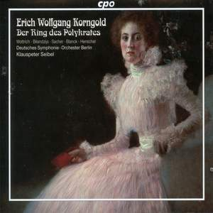 Korngold: Ring of Polykrates