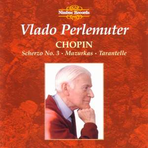 Chopin: Mazurkas, Scherzo No. 3 & Tarantelle