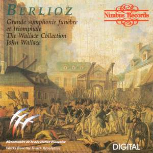 Berlioz: Grande Symphonie funèbre et triomphale and other French orchestral works