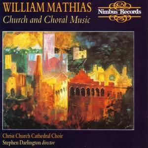 Mathias: Church and Choral Music