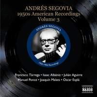 Segovia - 1950s American Recordings Volume 3