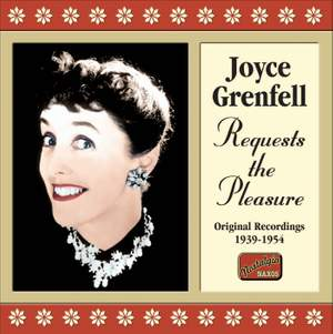 Joyce Grenfell - Requests the Pleasure