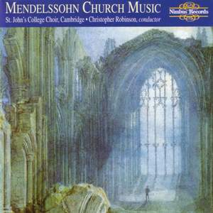 Felix Mendelssohn: Church Music