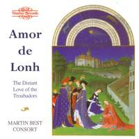 Amor de Lonh - The Distant Love of the Troubadors