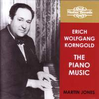 Erich Wolfgang Korngold: The Piano Music