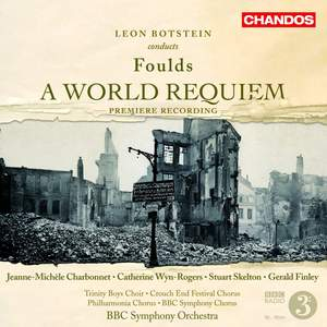 Foulds: A World Requiem